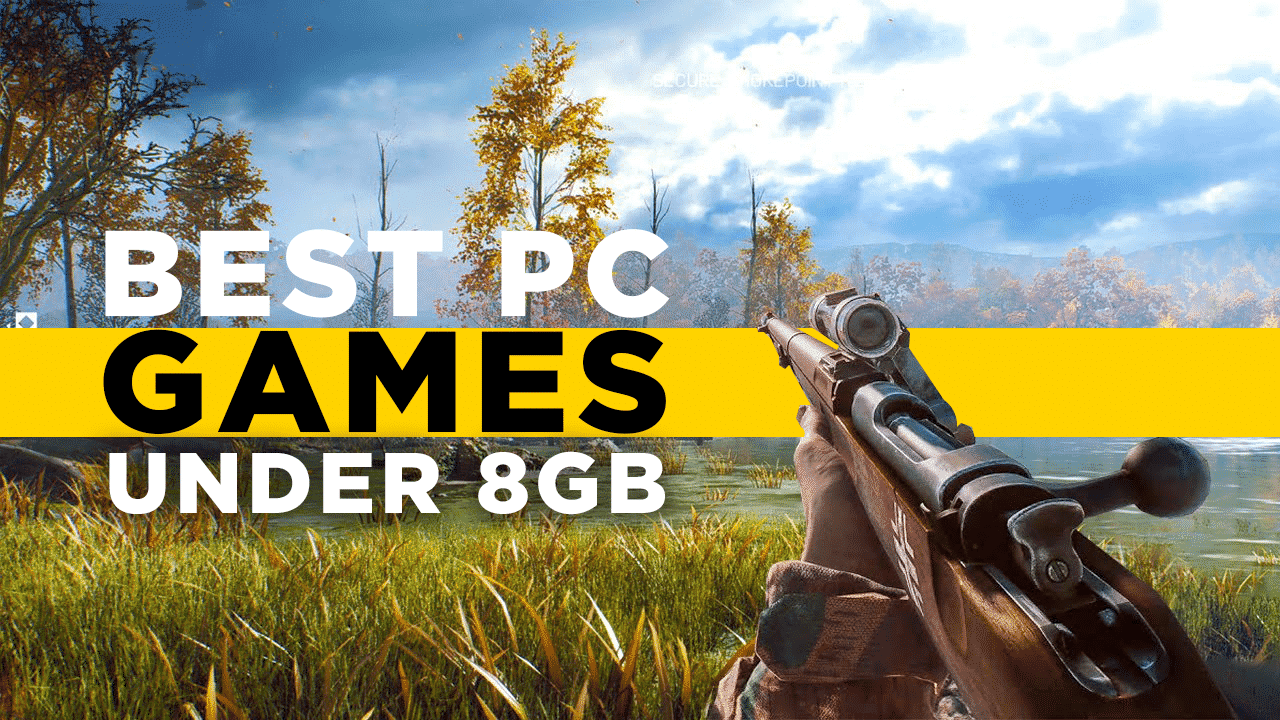 The Best Pc Games Under 8GB Size